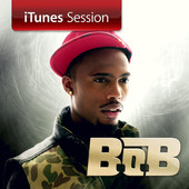 B.o.B | iTunes Session - EP